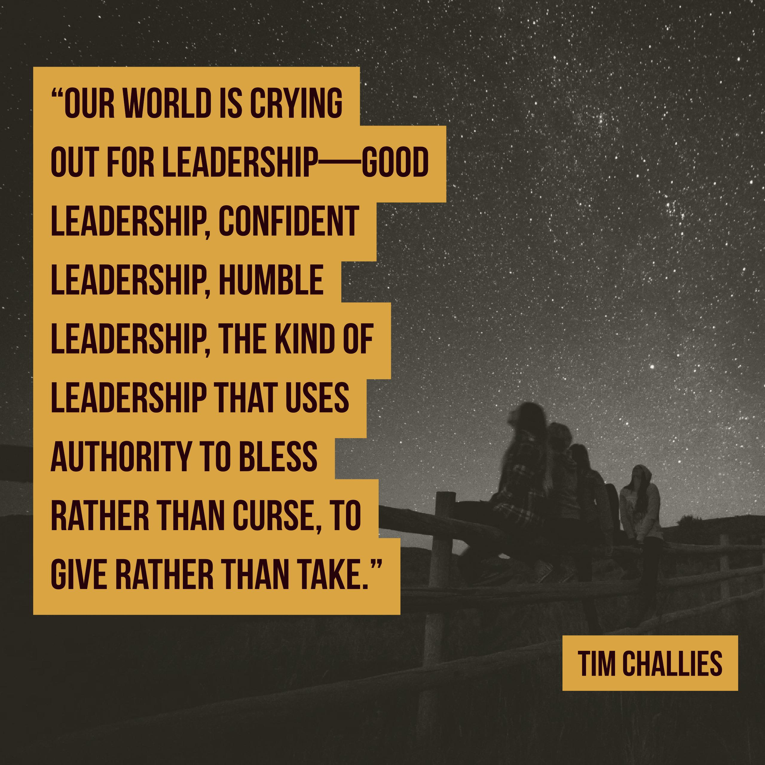 Tim Challies on Leadership